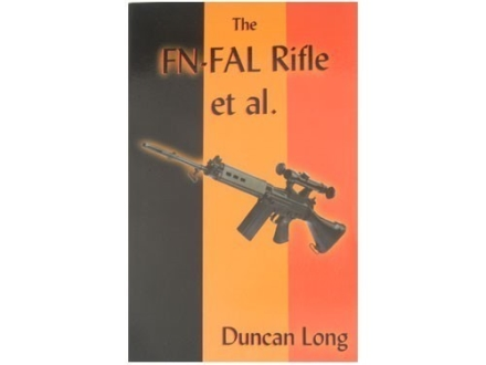 """FN-FAL Rifle et al."" Book by Duncan Long"