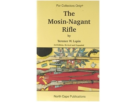 """The Mosin-Nagant Rifle, 5th Edition"" Book by Terence W. Lapin"