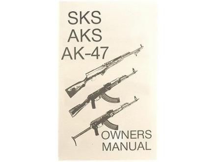 """""""AK-47 Owner's Manual"""""""