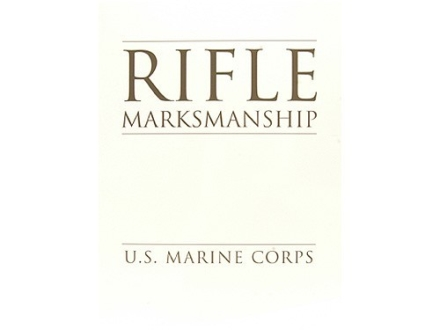 """Rifle Marksmanship"" Military Manual by U.S. Marine Corps"