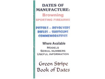 "Green Stripe Data Books ""Browning"" Book by Firing Pin Enterprises"