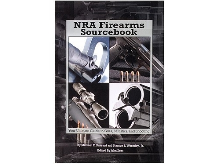 """NRA Firearms Sourcebook"" Book by Bussard Wormely and Zent"