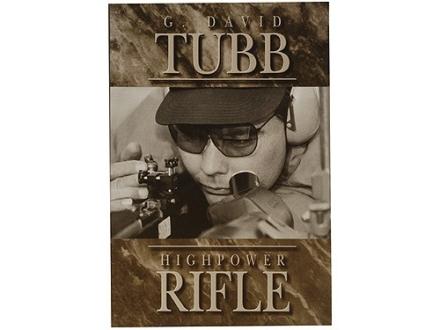 """""""Highpower Rifle"""" Book by G. David Tubb"""