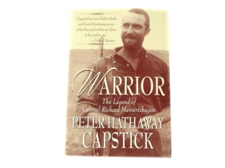 """Warrior: The Legend of Colonel Richard Meinertzhagen"" Book by Peter H. Capstick"