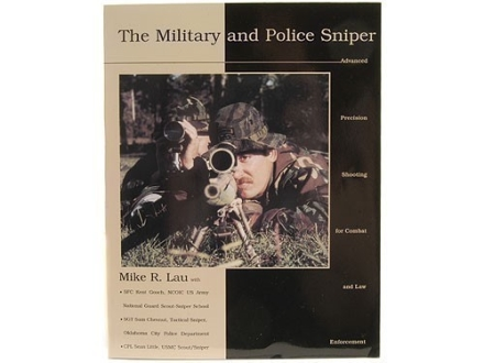 """The Military and Police Sniper"" Book by Mike R. Lau"