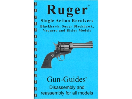 "Gun Guides Takedown Guide ""Ruger Single Action Revolvers"" Book"