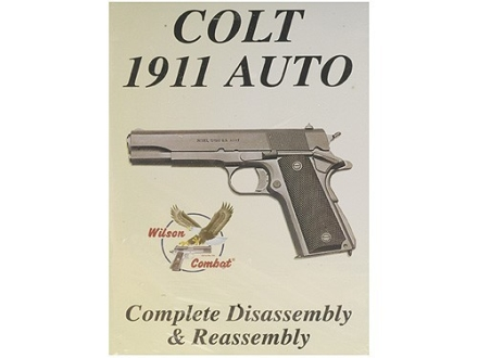 "Wilson Combat Video ""Colt 1911 Auto Complete Disassembly & Reassembly"" DVD"