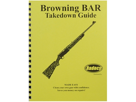 "Radocy Takedown Guide ""Browning BAR"""