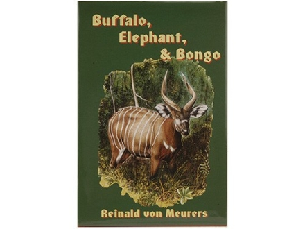 """Buffalo, Elephant, & Bongo"" Book by Reinald von Meurers"