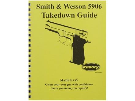 """Radocy Takedown Guide """"S&W 5906"""""""