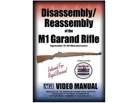 "American Gunsmithing Institute (AGI) Disassembly and Reassembly Course Video ""M1 Garand"" DVD"