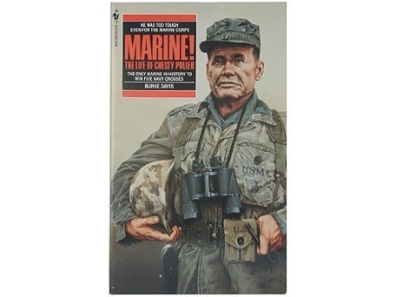 """Marine!: The Life of Chesty Puller"" Book by Burke Davis"
