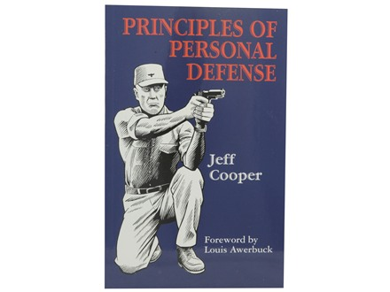 """Principles of Personal Defense, Revised Edition"" Book by Jeff Cooper"