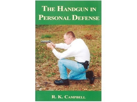 """Handgun in Personal Defense"" Book by R.K. Campbell"