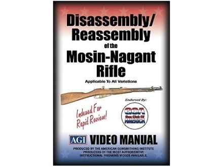 "American Gunsmithing Institute (AGI) Disassembly and Reassembly Course Video ""Mosin-Nagant Rifles"" DVD"