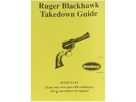 """Radocy Takedown Guide """"Ruger Blackhawk"""""""