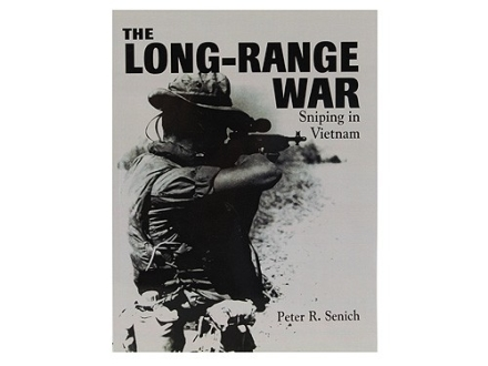 """The Long-Range War: Sniping in Vietnam"" Book by Peter R. Senich"