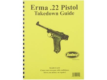 "Radocy Takedown Guide ""Erma 22 Pistol"""