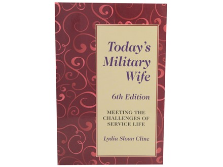 """Today's Military Wife 6th Edition"" Book by Lydia Sloan Cline"