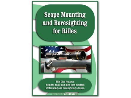 """Scope Mounting And Boresighting For Rifles"" DVD"