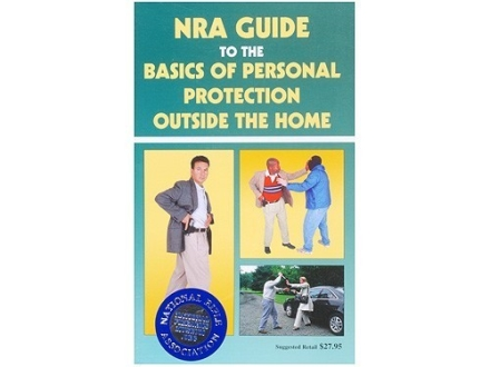 &quot;NRA Guide To Personal Protection Outside the Home&quot; Book