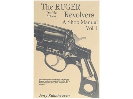&quot;The Ruger Double Action Revolvers: A Shop Manual Volume 1&quot; Book by Jerry Kuhnhausen