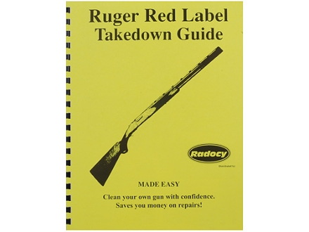"Radocy Takedown Guide ""Ruger Red Label"""