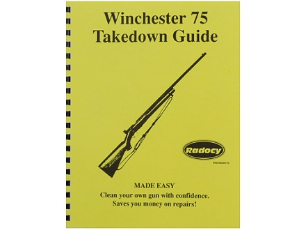 Radocy Takedown Guide &quot;Winchester 75&quot;