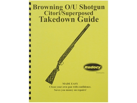 Radocy Takedown Guide &quot;Browning O/U&quot;