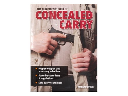 """The Gun Digest Book of Concealed Carry"" Book by Massad Ayoob"