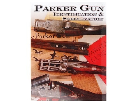 &quot;Parker Gun Identification &amp; Serialization&quot; Book by Charles E. Price