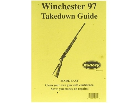 Radocy Takedown Guide &quot;Winchester 97&quot;