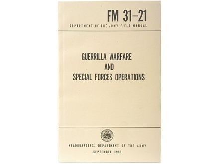 """Guerilla Warfare and Special Forces Operations"" Military Manual by Department of the Army"