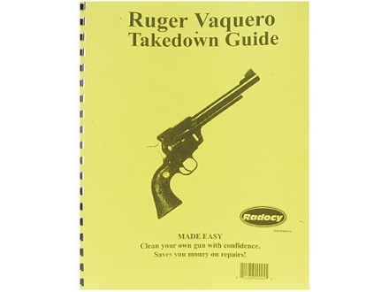 Radocy Takedown Guide &quot;Ruger Vaquero&quot;