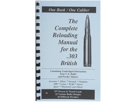 "Loadbooks USA ""303 British"" Reloading Manual"