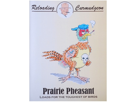 "BPI ""Prairie Pheasant Manual: 1st Edition"" Reloading Manual"