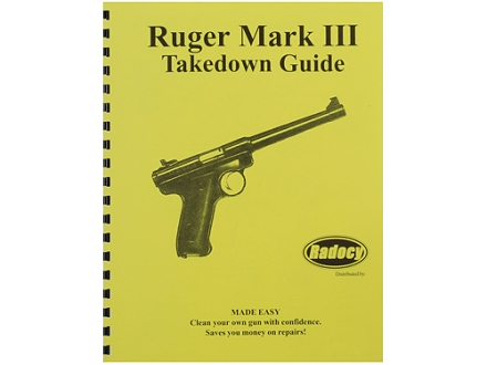 Radocy Takedown Guide &quot;Ruger Mark 3&quot;