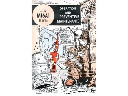 """The M16A1 Rifle: Operation And Preventive Maintenance"" GI Comic Book Format Military Manual by Department of the Army"