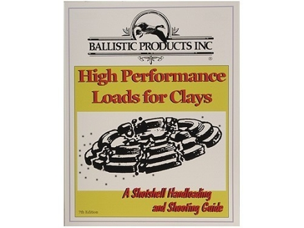 BPI &quot;High Performance Loads for Clays: 7th Edition&quot; Shotshell Reloading Manual