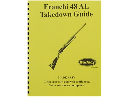 Radocy Takedown Guide &quot;Franchi 48AL&quot;