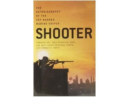 &quot;Shooter: The Autobiography of the Top-Ranked Marine Sniper&quot; Book by Jack Coughlin, Casey Kuhlman and Donald Davis