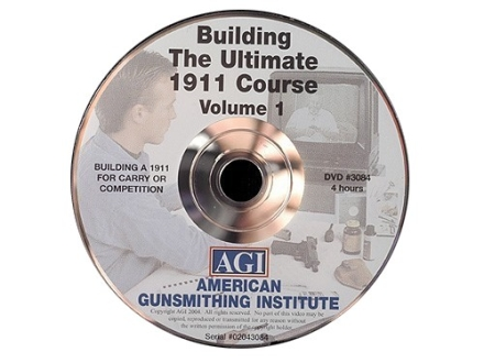 American Gunsmithing Institute (AGI) Video &quot;The Ultimate 1911&quot; Volume 1 DVD