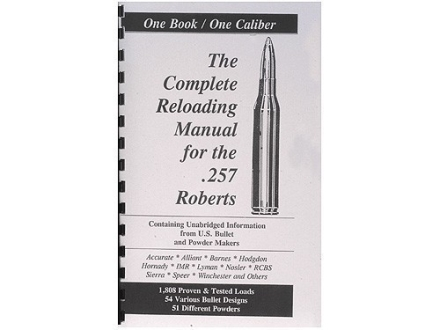 Loadbooks USA &quot;257 Roberts&quot; Reloading Manual