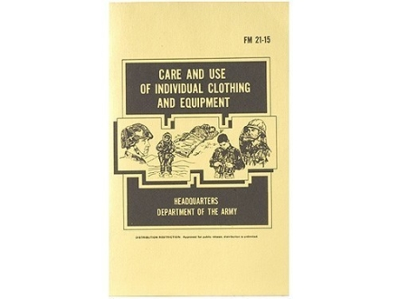 """Care and Use of Clothing and Equipment"" Military Manual by Department of the Army"