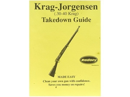 Radocy Takedown Guide &quot;Krag-Jorgenson (30-40 Krag)&quot;