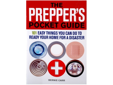 """The Prepper's Pocket Guide: 101 Things You Can Do To Ready Your Home For A Disaster"" Book by Bernie Carr"