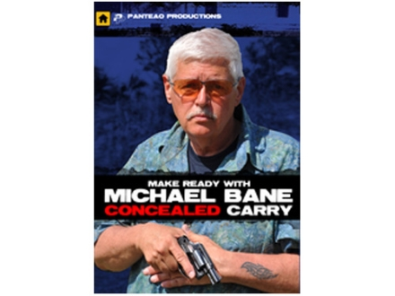 Panteao Make Ready with Michael Bane: Concealed Carry DVD