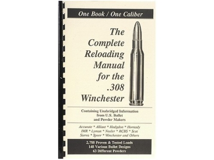 Loadbooks USA &quot;308 Winchester&quot; Reloading Manual