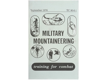 """Military Mountaineering: Training for Combat"" Military Manual by Department of the Army"