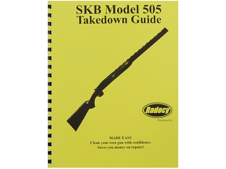 Radocy Takedown Guide &quot;SKB Model 505&quot;